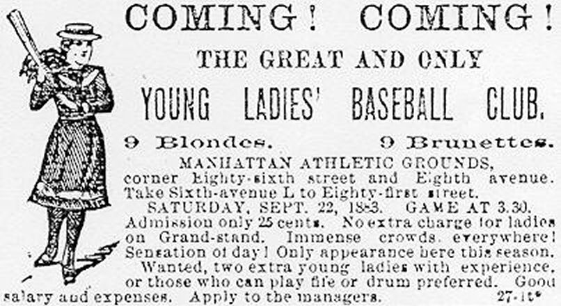 Figure 1. Advertisement of women's baseball game, 1883.